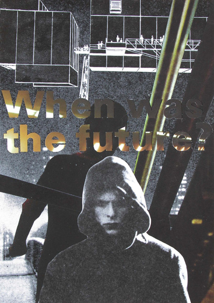 Jakob Kolding, When was the future, 2011